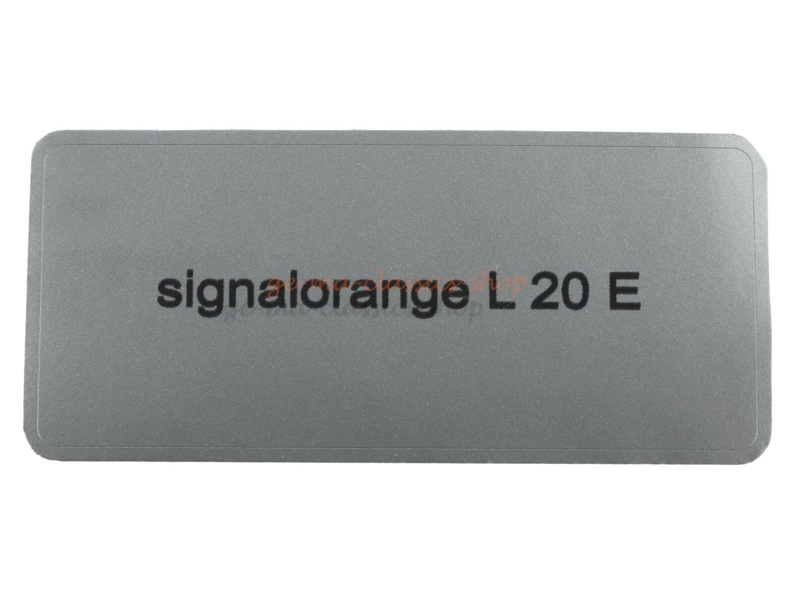 "Aufkleber ""signalorange L 20 E"""